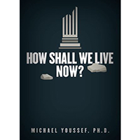How Shall We Live Now? (CD)