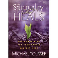 The Spirituality That Heals (Book)