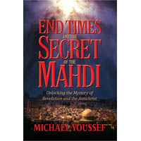 End Times and the Secret of the Mahdi (5 Books)