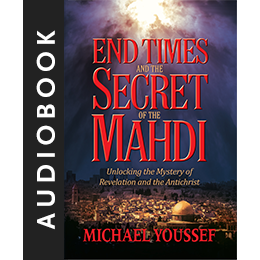 End Times and the Secret of the Mahdi (Audiobook)
