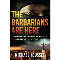 The Barbarians Are Here (3 Books)