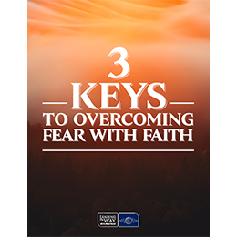 Freedom from Fear: 3 Keys for Overcoming Fear with Faith (PDF)