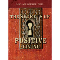 The Secrets Of Positive Living (DVD)