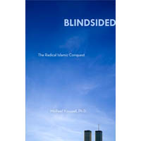 Blindsided: The Radical Islamic Conquest (Kindle ebook)